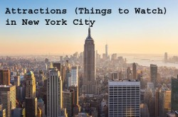 50 Attractions (Things to Watch) New York City