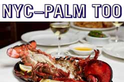 NYC - Palm Too | Palm Restaurant New York